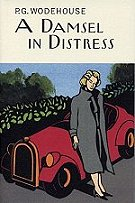 """ A Damsel in Distress"" by P. G. Wodehouse book cover"